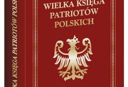 """""""Wielka Księga Patriotów Polskich"""" – Wydawnictwo Biały Kruk"""