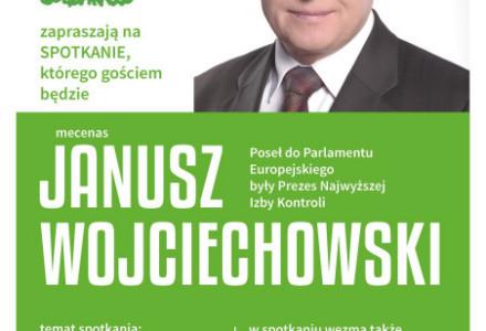 """""""Bieżąca sytuacja w kraju i w rolnictwie"""" – Zapraszamy na spotkanie z Posłem do Parlamentu Europejskiego Januszem Wojciechowskim!"""