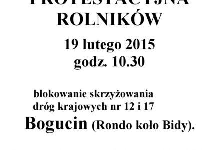 19.02.2015 – Bogucin – AKCJA PROTESTACYJNA ROLNIKÓW – godz. 10.30