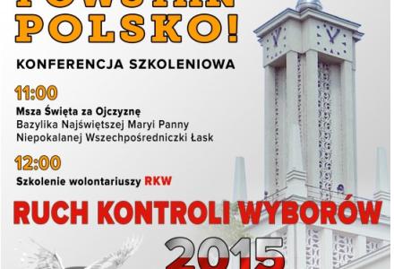14.03.2015 NIEPOKALANÓW – szkoleniowa II Konferencja POWSTAŃ POLSKO!