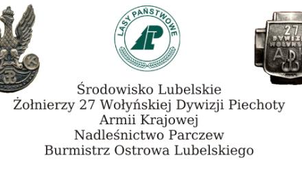 71 rocznica pobytu i walk 27 WDP AK na Lubelszczyźnie – Ostrów