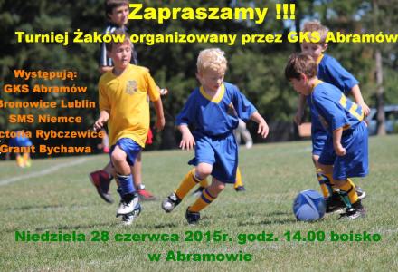 Abramów 28 VI godz. 14.00 – Turniej Żaków w piłce nożnej