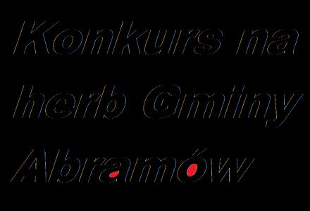 Wójt ogłasza konkurs – Gmina Abramów będzie miała swój herb!!!