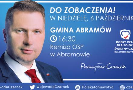 06.10.2019 Abramów – Spotkanie z Wojewodą Lubelskim Przemysławem Czarnkiem